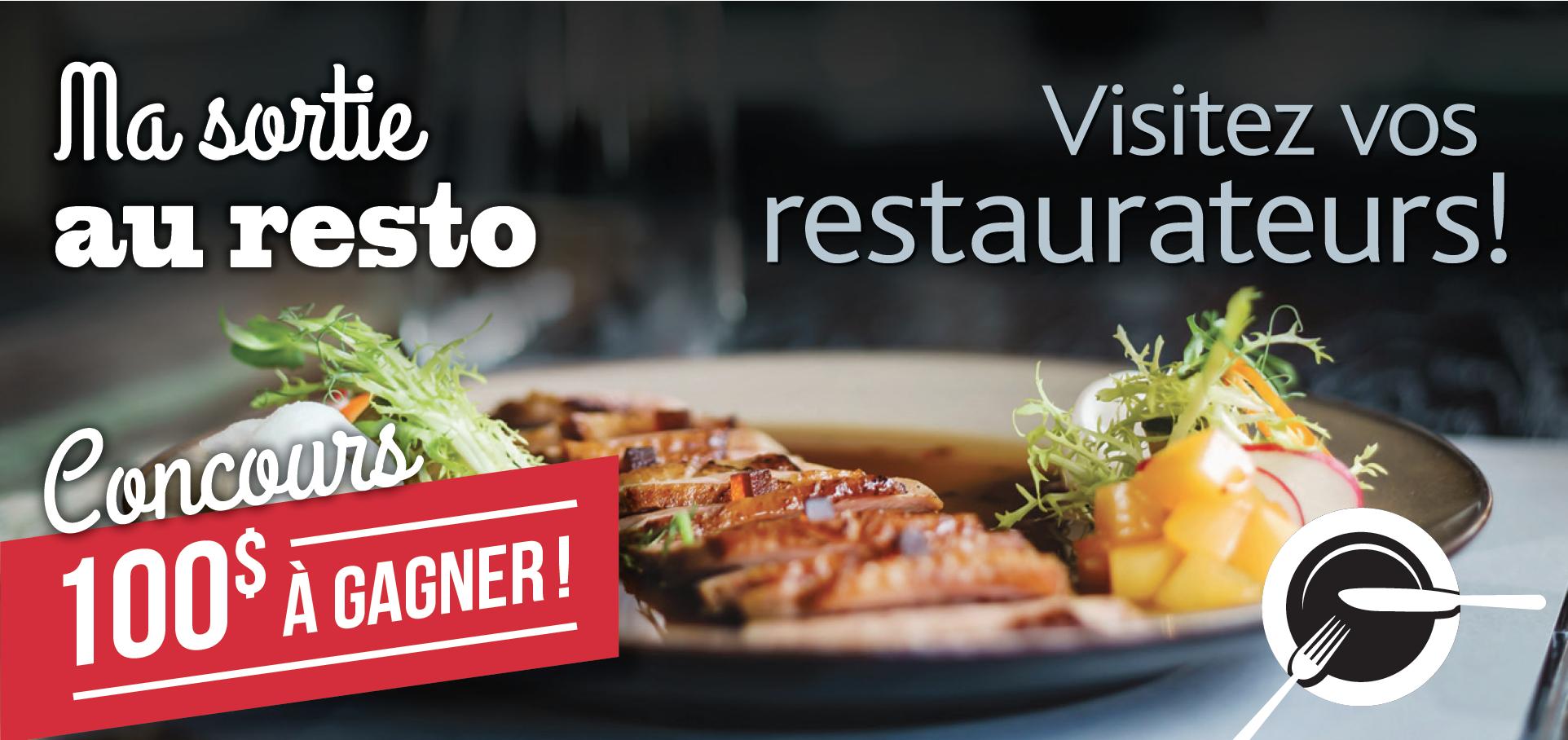 Visitez vos restaurateur et gagnez 100$!